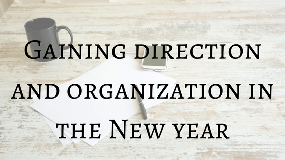 Gaining direction and organization in the new year